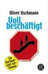 Voll beschäftigt - Oliver Uschmann