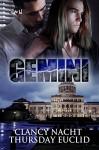 Gemini - Clancy Nacht, Thursday Euclid