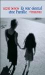 Es war einmal eine Familie - Lizzie Doron, Mirjam Pressler
