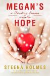 Megan's Hope: a Finding Emma novella (Finding Emma Series Book 5) - Steena Holmes