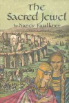 The Sacred Jewel - Nancy Faulkner