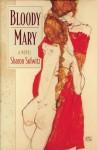 Bloody Mary - Sharon Solwitz