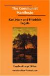 The Communist Manifesto (large print) - Karl Marx, Friedrich Engels