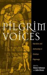 Pilgrim Voices: Narrative and Authorship in Christian Pilgrimage - Máiréad Nic Craith