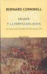 Sharpe y la fortaleza india/ Sharpe's Fortress (Sharpe, #3) - Bernard Cornwell
