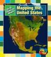 Mapping the United States - Marta Segal Block, Daniel R. Block