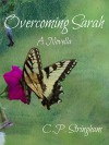 Overcoming Sarah - C.P. Stringham, Adrian Wright, Miriam Roedts, Bobbie Jo Strope, Betty Mingos