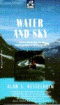 Water and Sky (Laurel Expedition) - Alan S. Kesselheim