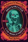 Die Legenden der Blauen Meere, Band 1: Dreckswetter und Morgenröte (German Edition) - Geoff Rodkey, Claudia Max