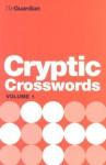 The Guardian Cryptic Crosswords Volume 1 - Hugh Stephenson, Liz McCabe