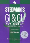 Stedman's GI & GU Words: Includes Nephrology - Lippincott Williams & Wilkins