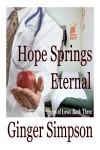 Hope Springs Eternal - Ginger Simpson