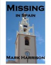Missing in Spain (Inspector Fernandez 1) - Mark Harrison