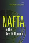 NAFTA in the New Millennium - Edward J. Chambers, Peter H. Smith