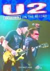 U2 - Uncensored On the Record - Jeff Maitland, James McCarthy