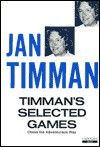 Timman's Selected Games - Jan Timman