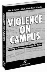 Violence on Campus: Defining the Problems, Strategies for Action - Robert H. Fenske, John H. Schuh, Allan M. Hoffman