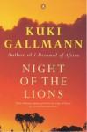 Night of the Lions - Kuki Gallmann, Helen Bourne