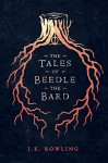 The Tales of Beedle the Bard (Hogwarts Library books) - J.K. Rowling