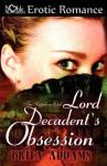 Lord Decadent's Obsession - Brita Addams