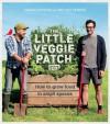 The Little Veggie Patch Co - Fabian Capomolla, Mat Pember