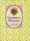 Grandparents Remember: A Lasting Record for Our Grandchild - Friedman-Fairfax Publishing