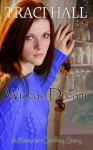 Wiccan Dream (A Rhiannon Godfrey Story) - Traci E. Hall