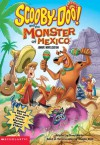Scooby-doo and the Monster of Mexico (Scooby-Doo) - Jenny Markas, Kevin MacKenzie