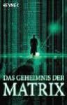 Das Geheimnis Der Matrix - Karen Haber, Peter Robert