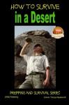 How to Survive in a Desert - Colvin Tonya Nyakundi, John Davidson, Mendon Cottage Books