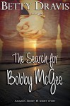 The Search For Bobby McGee - Betty Dravis, Nicolas Raymond, Russell Emanuel