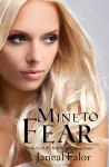 Mine to Fear - Janeal Falor