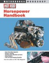 Hot Rod Horsepower Handbook - Ro McGonegal, David Freiburger, Ro McGonegal