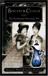 By Patricia C. Wrede Sorcery and Cecelia or The Enchanted Chocolate Pot (1st Edition) - Patricia C. Wrede