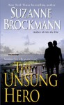The Unsung Hero (Troubleshooters, Book 1) by Brockmann, Suzanne (2000) Mass Market Paperback - Suzanne Brockmann