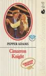 Cimarron Knight - Pepper Adams
