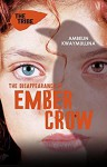 The Tribe 2: The Disappearance of Ember Crow - Ambelin Kwaymullina