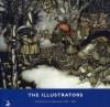 The Illustrators: the British art of illustration 1800-2002 - David Wootton, Fiona Pearce, Red Apple