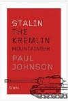 Stalin: The Kremlin Mountaineer (Icons) - Paul Johnson