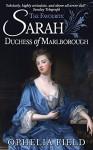 The Favourite: Sarah, Duchess of Marlborough - Ophelia Field