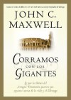 Corramos Con los Gigantes = Running with Giants - John C. Maxwell