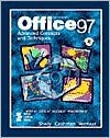 Microsoft Office 97: Advanced Concepts And Techniques (Shelley Cashman Series) - Gary B. Shelly, Thomas J. Cashman, Misty E. Vermaat