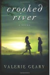 Crooked River - Valerie Geary