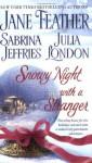 Snowy Night with a Stranger - Jane Feather, Sabrina Jeffries