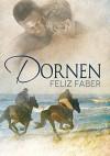 Dornen - Feliz Faber, Anna Doe