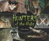 Hunters of the Night - Elaine Landau