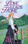 Love Leads Home - June Masters Bacher