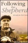 Following the Shephard: Through the 23rd Psalm - Peter Jeffrey, Peter Jeffery