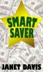 Smart Saver - Janet Davis