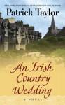 An Irish Country Wedding - Patrick Taylor